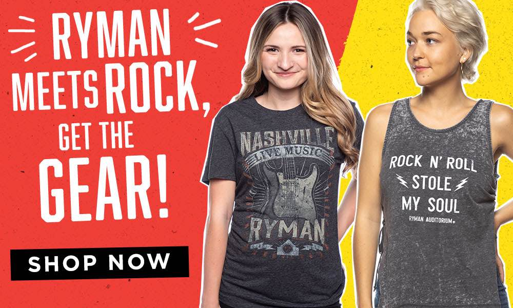 Ryman Meets Rock, Get the Gear! - Shop Now